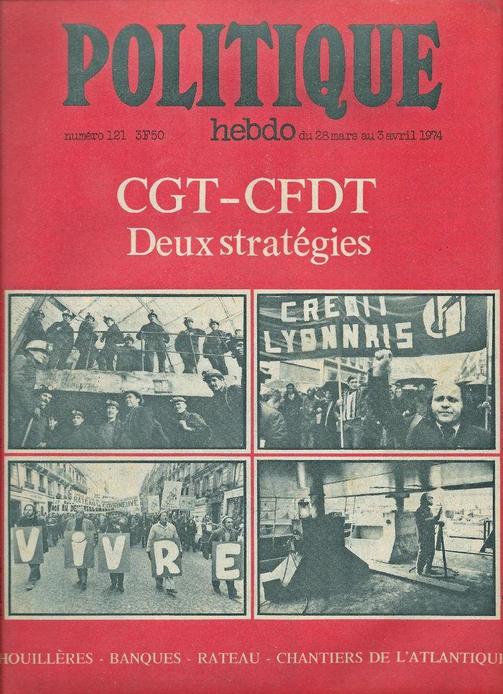 POLITIQUE HEBDO Magazine n°121 1974  La CGT La CFDT  3 Castelnau-sur-Gupie (47)