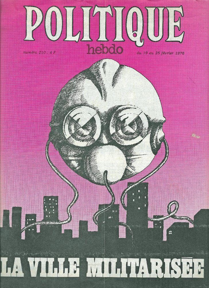 POLITIQUE HEBDO Magazine n°210 1976  La ville militarisée 3 Castelnau-sur-Gupie (47)