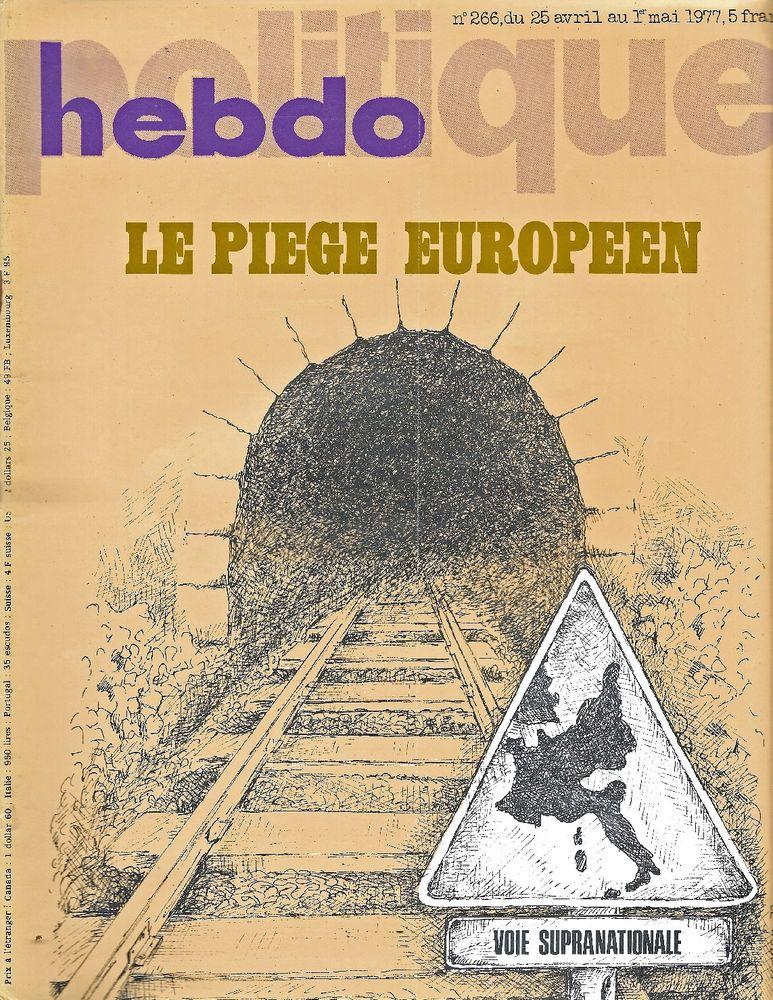 POLITIQUE HEBDO Magazine n°266 1977 L'Europe Livres et BD
