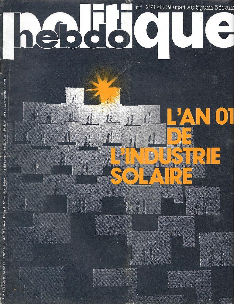 POLITIQUE HEBDO Magazine n°271 1977  L'industrie solaire 3 Castelnau-sur-Gupie (47)