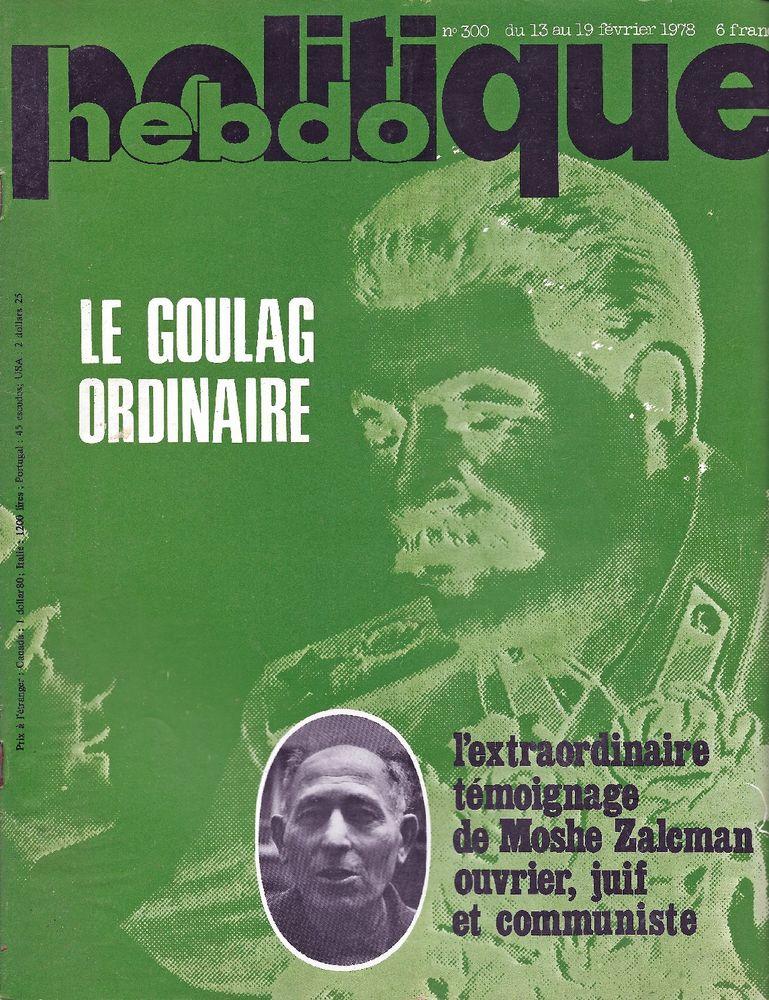 POLITIQUE HEBDO Magazine n°300 1978   Le goulag ordinaire 3 Castelnau-sur-Gupie (47)
