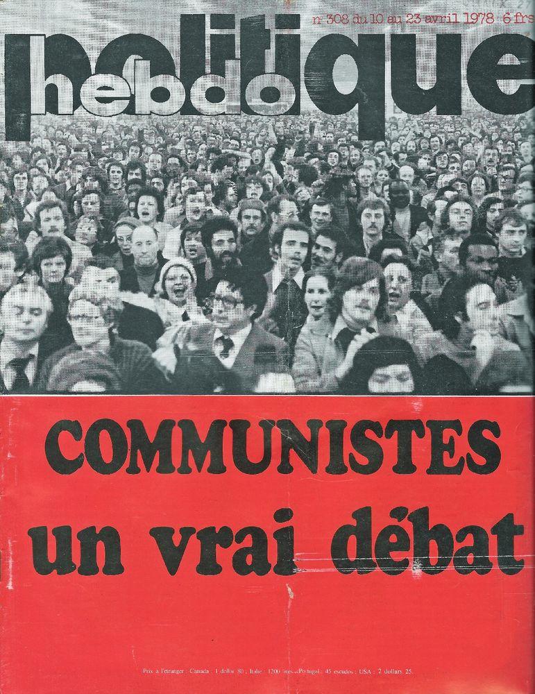 POLITIQUE HEBDO Magazine n°308 1978  Marée noire  3 Castelnau-sur-Gupie (47)