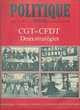 POLITIQUE HEBDO Magazine n°121 1974  La CGT La CFDT