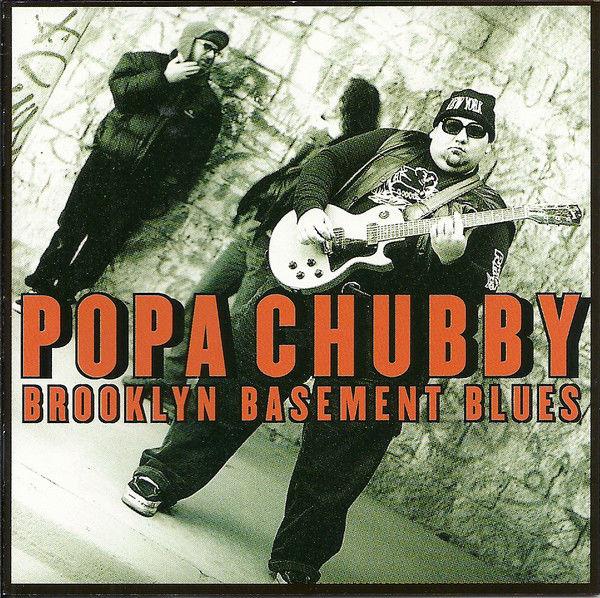 cd Popa Chubby ?? Brooklyn Basement Blues (etat neuf) 8 Martigues (13)
