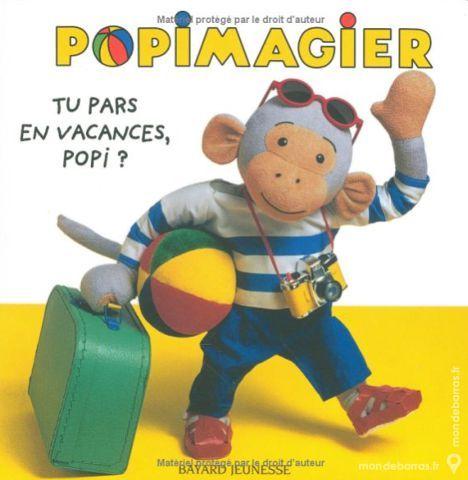 POPIMAGIER - Tu pars en vacance POPI - BAYARD - 1 Sotteville-lès-Rouen (76)