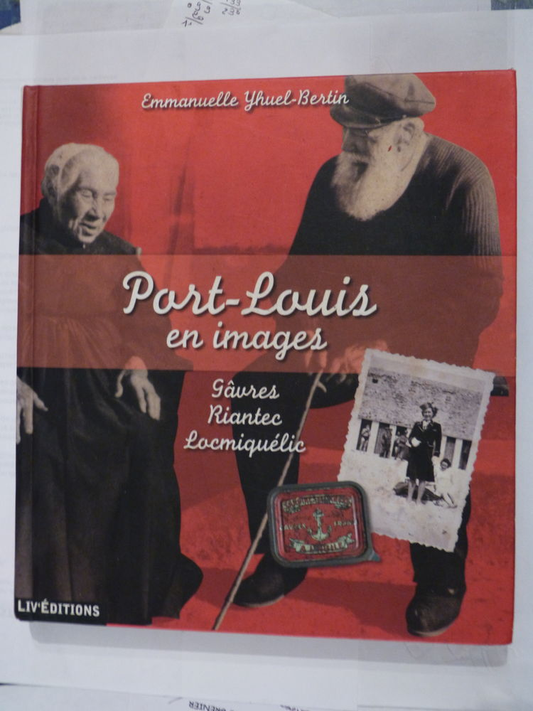 PORT LOUIS EN IMAGES  -  GAVRES  -  RIANTEC  -  LOCMIQUELIC  16 Brest (29)