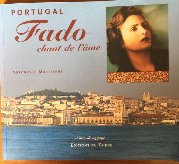 PORTUGAL : le FADO chant de l'âme de Véronique MORTAIGNE 9 Nîmes (30)