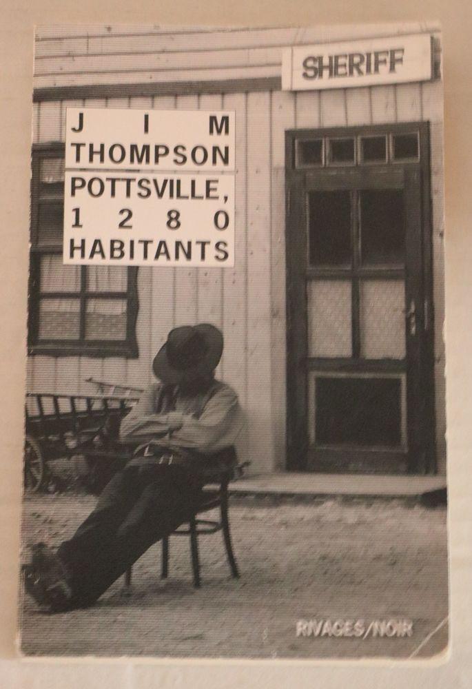 Pottsville, 1280 habitants de Jim THOMPSON  Rivages noir 2 Paris 11 (75)