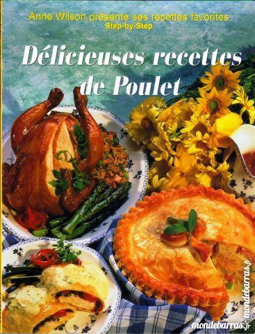 POULET - cuisine - RECETTES / prixportcompris 7 Laon (02)