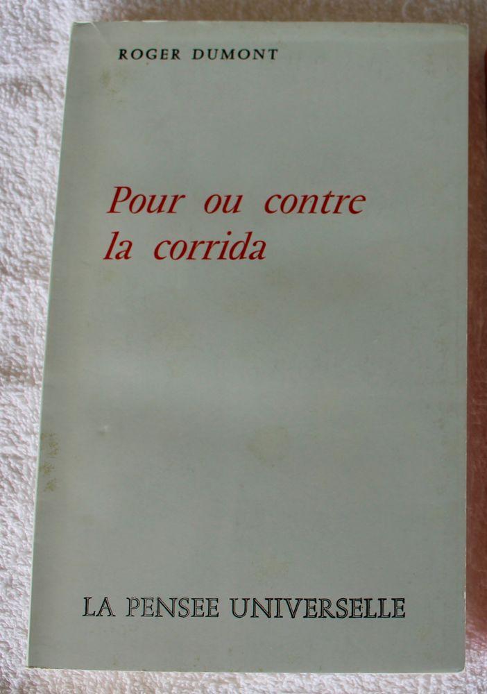POUR OU CONTRE LA CORRIDA   Roger Dumont 4 Anglet (64)