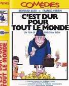 C EST DUR POUR TOUT LE MONDE film de christian gion  15 Rosendael (59)