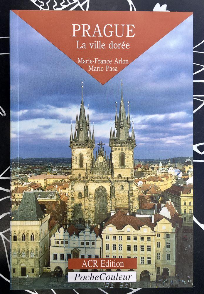 Prague, la ville dorée par Marie-France Arlon, Livre neuf 8 L'Isle-Jourdain (32)