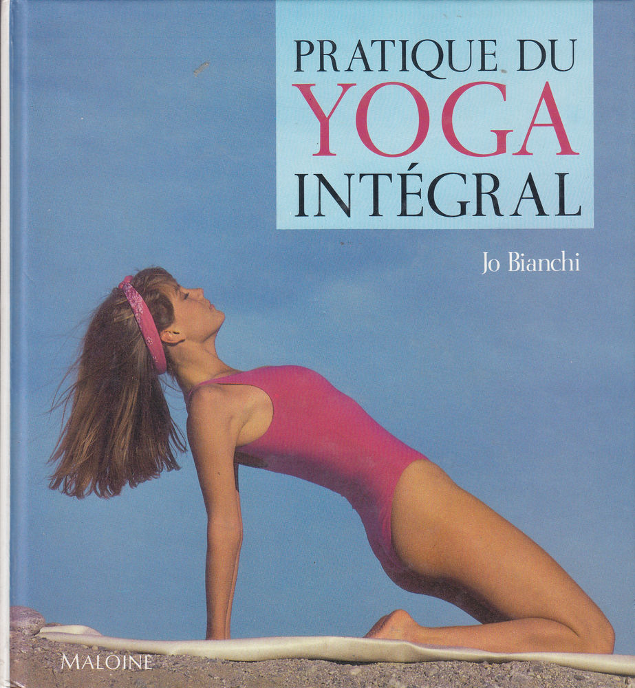 N°565 Pratique du yoga intégral (Français) Relié ? Livres et BD
