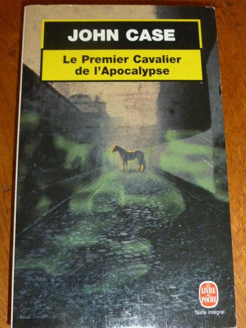 le premier cavalier de l'apocalypse John Case 3 Rueil-Malmaison (92)