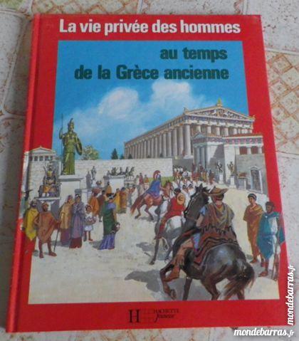 VIE PRIVEE DES HOMMES AU TEMPS D LA GRECE ANCIENNE 4 Attainville (95)