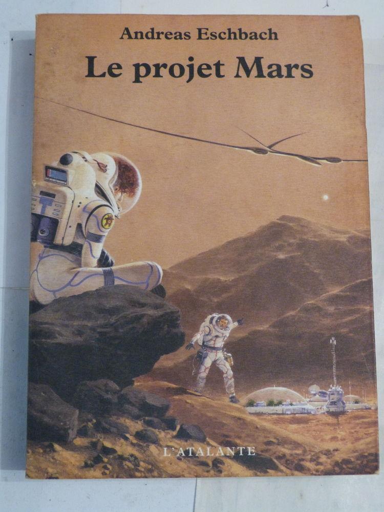 S.F. LE PROJET MARS par ANDREAS ESCHBACH Livres et BD