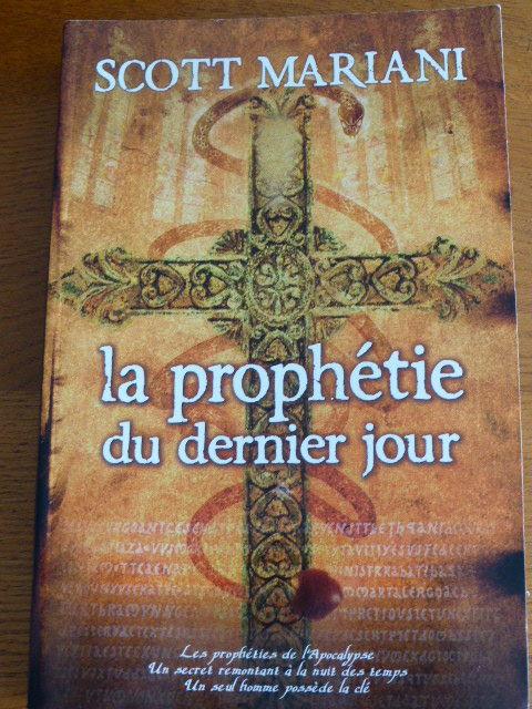 La prophétie du dernier jour Scott Mariani Livres et BD