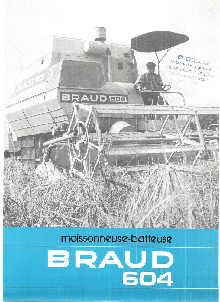 Prospectus moissonneuse batteuse BRAUD 604 0 Marcilly-le-Hayer (10)