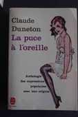 La puce à l'oreille - Claude Duneton, 4 Rennes (35)