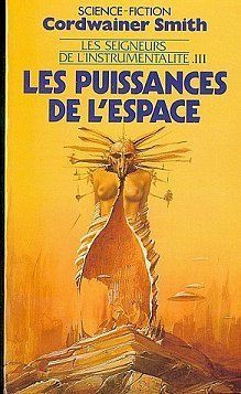 Les puissances de l'espace - Cordwainer Smith 1 Vitry-sur-Seine (94)