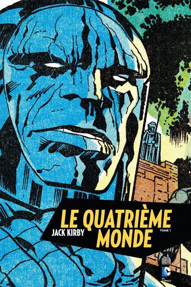 Le quatrième monde Tome 1, De Jack Kirby  25 Moissac (82)