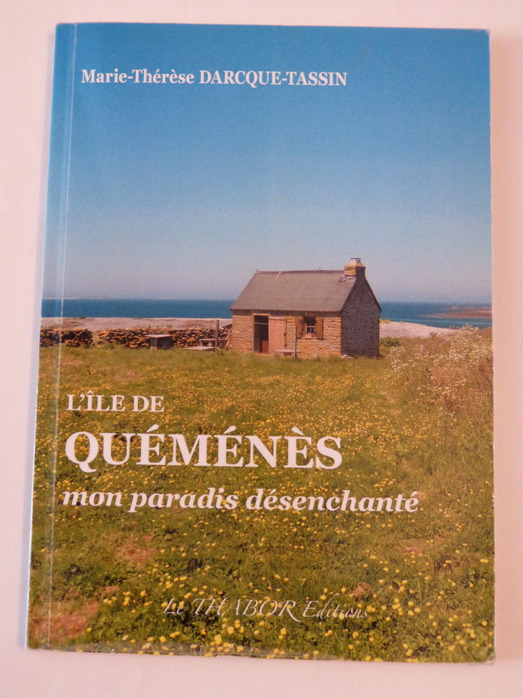 L' ILE DE QUEMENES MON PARADIS DESENCHANTE 12 Brest (29)
