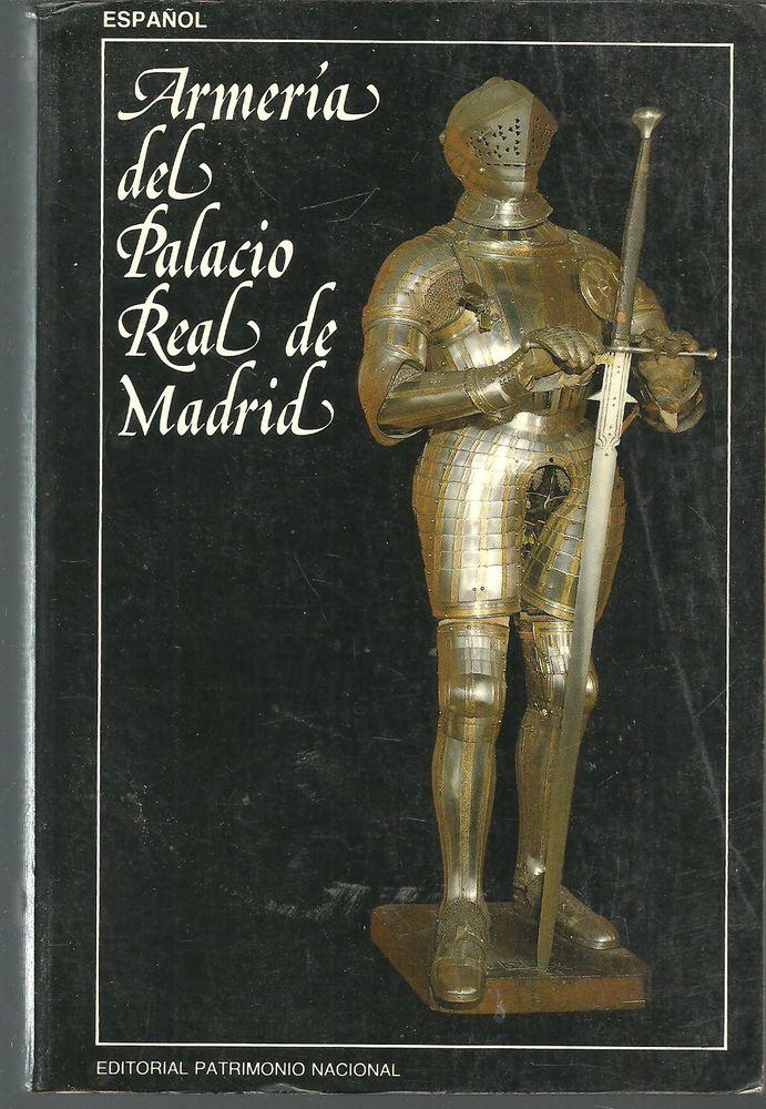 G Quintana Lacaci ARMERIA DEL PALACIO REAL DE MADRID Livres et BD