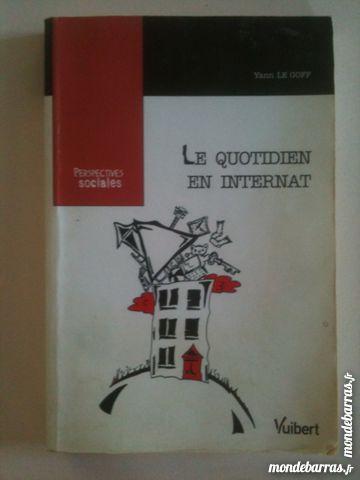 """""""""""""""Le Quotidien en Internat"""""""", Yann Le Goff, Vuibert"""" Livres et BD"""
