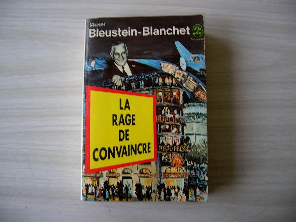 LA RAGE DE CONVAINCRE - Bleustein-Blanchet Marcel 21 Nantes (44)