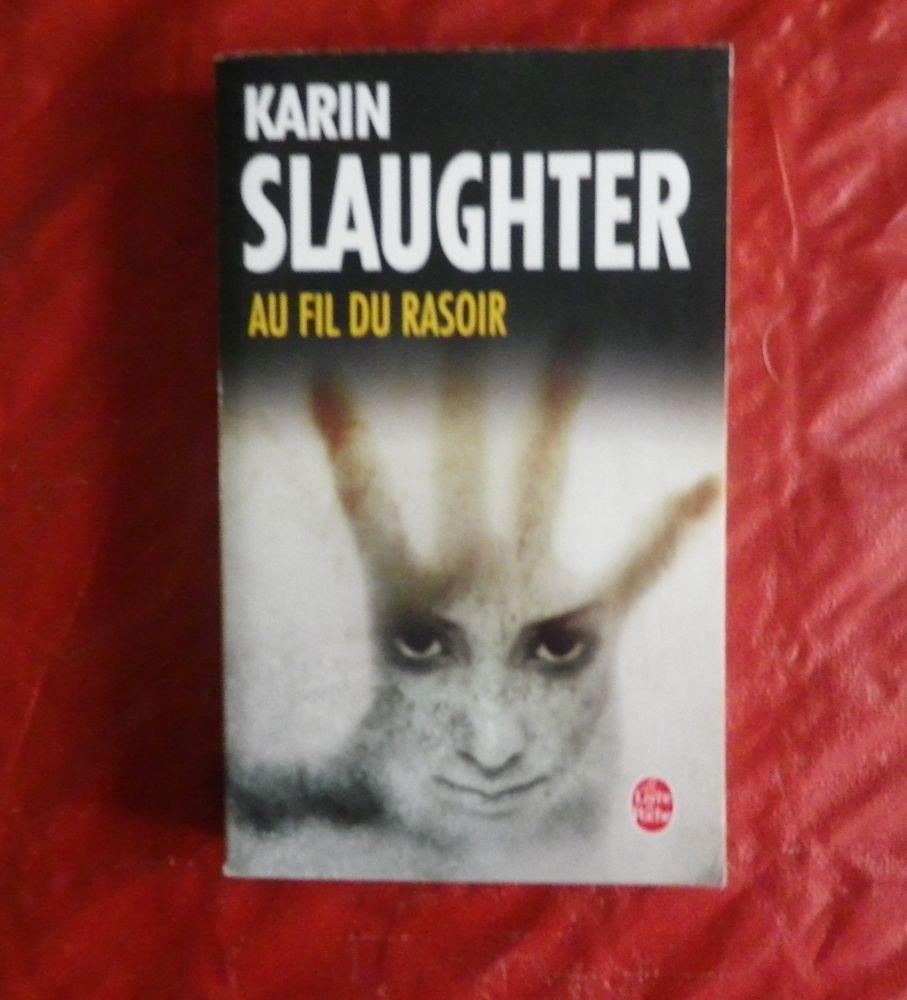 AU FIL DU RASOIR de Karin SLAUGHTER 2 Attainville (95)