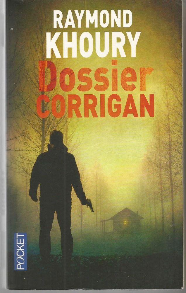 Raymond KHOURY Dossier Corrigan (THRILLER) 2 Montauban (82)