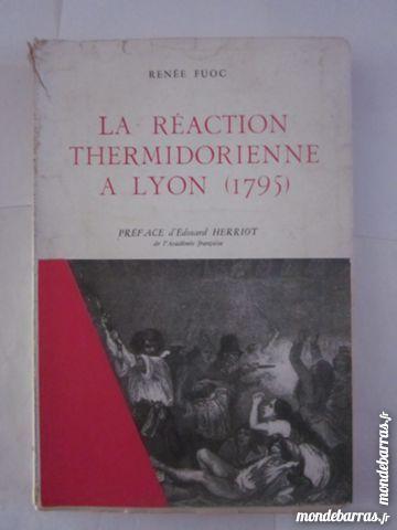 LA REACTION THERMIDORIENNE A LYON 1795 Livres et BD