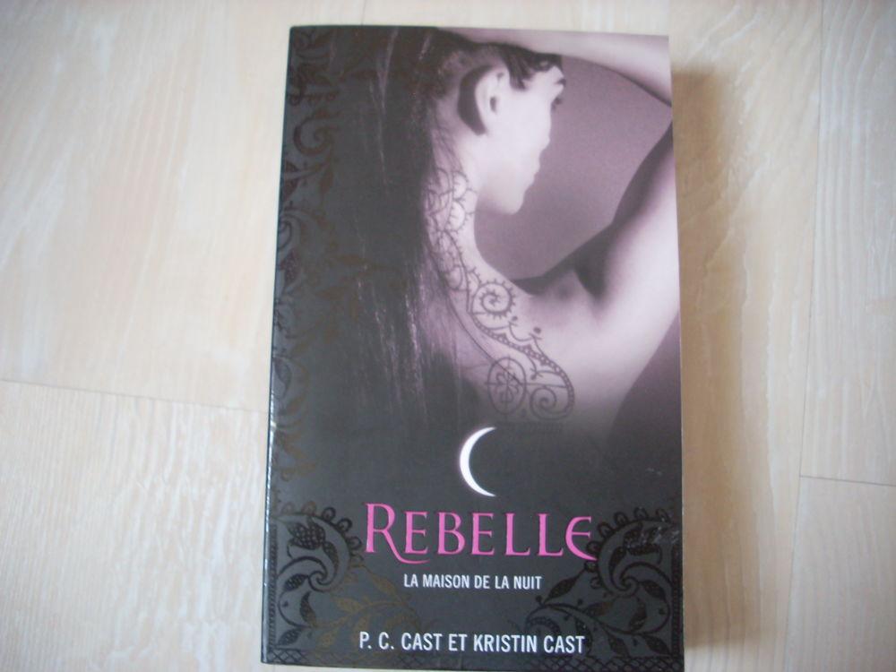Rebelle la maison de la nuit Livres et BD