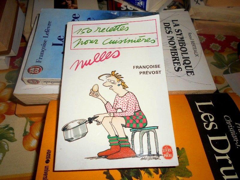150 Recettes pour cuisinières nulles F Prévost 5 Monflanquin (47)