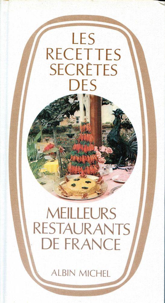LES RECETTES SECRETES DES MEILLEURS RESTAURANTS DE FRANCE 25 Rennes (35)