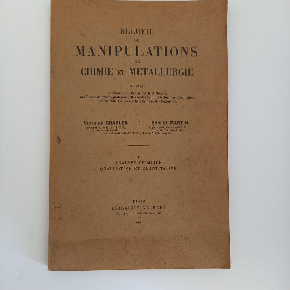 Recueil de manipulations de chimie et de métallurgie, 1931   15 Saumur (49)