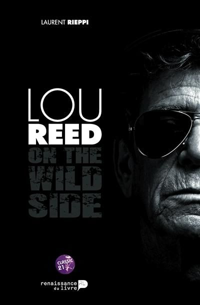 Lou Reed ; on the wild side 5 Le Blanc-Mesnil (93)