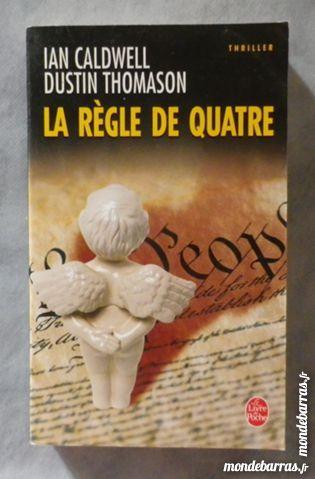 LA REGLE DE QUATRE d'I. CALDWELL et D. THOMASON 2 Attainville (95)