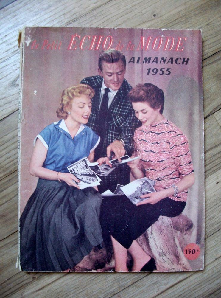 un Relier Almanach  de : 1955 du   Petit Echo de la Mode  . 25 Nontron (24)