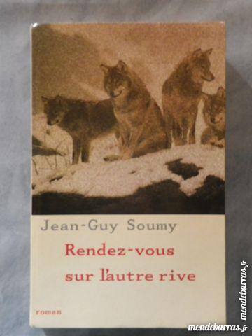 RENDEZ-VOUS SUR L'AUTRE RIVE de Jean-Guy SOUMY Livres et BD