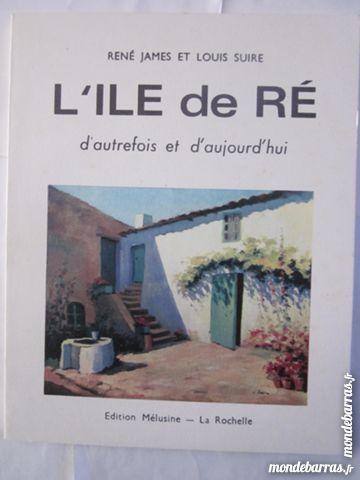 L'ILE DE RÉ par RENÉ JAMES et LOUIS SUIRE Livres et BD
