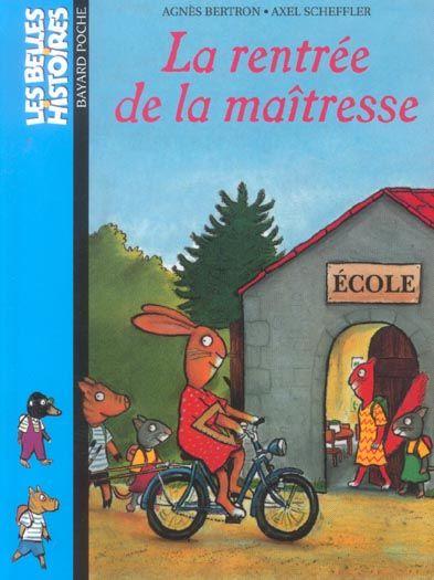 LA RENTREE DE LA MAITRESSE (édition 2004) Livres et BD