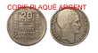 RÉPLIQUE PLAQUÉE ARGENT - 20 FRANCS 1936 - 1939 PRIX 10€