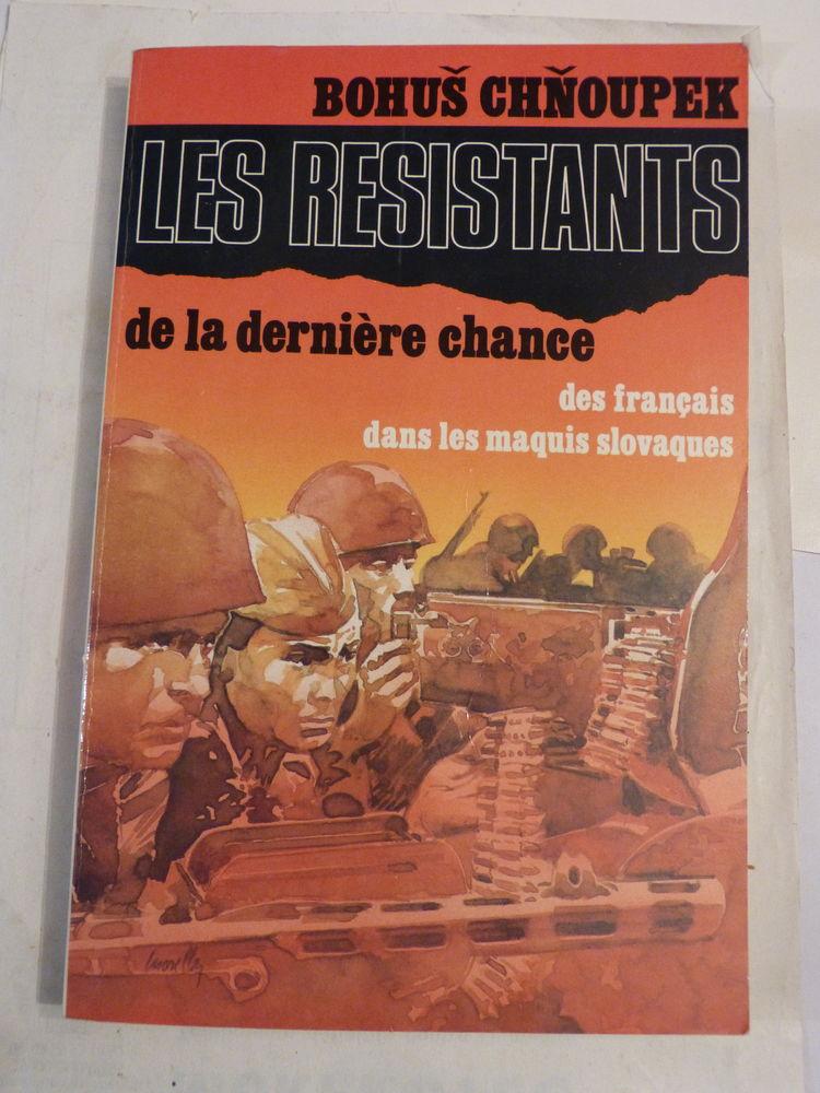 LES RESISTANTS DE LA DERNIERE CHANCE  1939 - 1945 8 Brest (29)