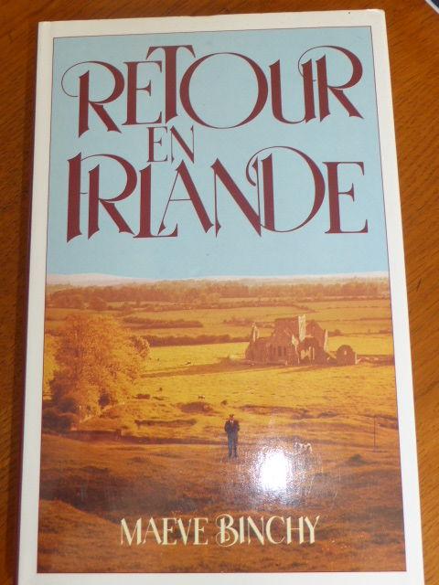Retour en Irlande Maeve Binchy 5 Rueil-Malmaison (92)