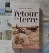 LE RETOUR A LA TERRE de Maurice THIERY Ed. Marivole 3 Bubry (56)