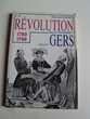 La Révolution 1789-1799 dans le Gers. Livres et BD