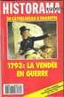 Revue Historama Spécial n°20 : 1793 : La Vendée en guerre
