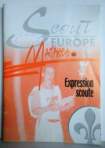 Revue MAITRISES N°152 SCOUTS D'EUROPE Mars 2008 Livres et BD