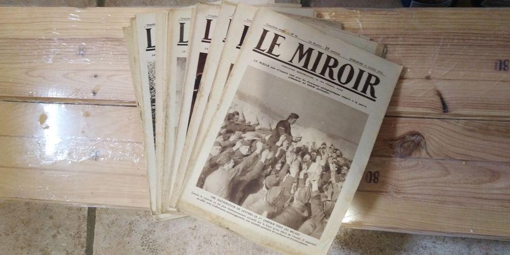 Revue Le Miroir 1915, 1916, 1917. Rare, à saisir ! 75 Villy-en-Auxois (21)